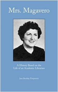 Mrs. Magavero: A History Based on the Life of an Academic Librarian