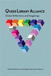 Queer Library Alliance- Global Reflections and Imaginings